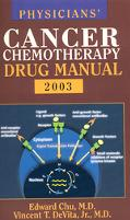 Physicians Cancer Chemotherapy Drug Manual 2003
