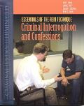 Essentials Of The Reid Technique Criminal Interrogation And Confessions