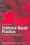 Introduction to Evidence-Based Practice in Nursing and Health Care