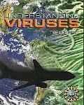 Understanding Viruses