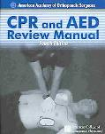 CPR And AED Review Manual