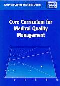 Core Curriculum for Medical Quality Management