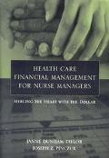 Health Care Financial Management For Nurse Managers Applications In Hospitals, Long-term Car...