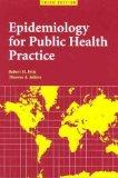 Epidemiology for Public Health Practice, Third Edition