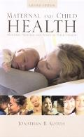 Maternal and Child Health Programs, Problems, and Policy in Public Health