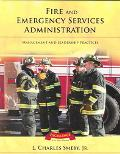 Fire And Emergency Service Administration Management And Leadership Practices