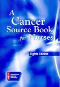 Cancer Source Book for Nurses