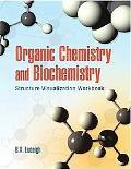 Organic Chemistry and Biochemistry Structure Visualization Workbook