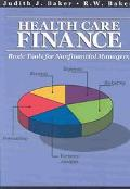 Healthcare Finance Basic Tools for Nonfinancial Managers