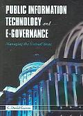 Public Information Technology and E-Governance Managing the Virtual State