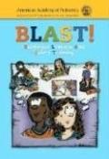 B.l.a.s.t. Babysitter Lessons And Safety Training