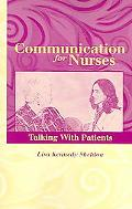 Comminication for Nurses Talking with Patients