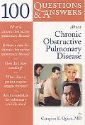 100 Questions & Answers About Chronic Obstructive Pulmonary Disease (Copd)