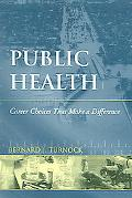 Public Health: Career Choices That Make a Difference