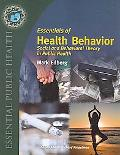 Essentials Of Health Behavior: Social And Behavioral Theory In Public Health (Texts in the E...