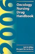 2006 Oncology Nursing Drug Handbook