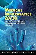 Medical Informatics 20/20 Quality And Electronic Health Records Through Collaboration, Open ...