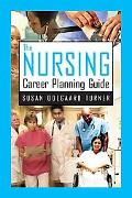 Nursing Career Planning Guide