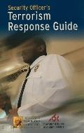 Security Officer's Terrorism Response Guide