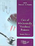 Aacn Protocols for Practice Care of Mechanically Ventilated Patients