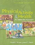 Physical Activity & Health An Interactive Approach