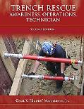 Trench Rescue Awareness, Operations, Technician