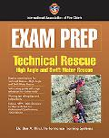 Exam Prep High Angle And Swift Water Rescue