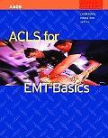 ACLS for EMT-Basics