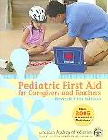 Pediatric First Aid for Caregivers and Teachers