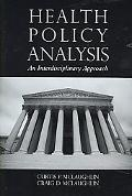 Health Policy A Guide to Analysis and Understanding