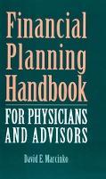 Financial Planning Handbook for Physicians An Integrated Approach