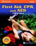 First Aid, CPR, and AED (First Aid and CPR: Web Enhanced Edition)