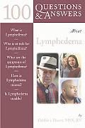 100 Questions & Answers About Lymphedema