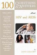 100 Questions & Answers About AIDS and HIV