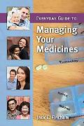 Everyday Guide to Managing Your Medicines