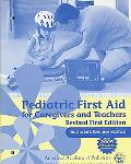 Instructor's Resource Manual for Pediatric First Aid for Caregivers and Teachers
