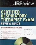 Certified Respiratory Therapist Review Guide