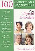 100 QandA about Thyroid Disorders