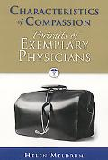 Characteristics of Compassion: Profiles of Exemplary Physicians