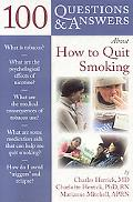100 Q&A About How to Quit Smoking