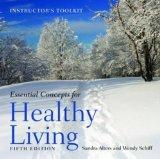 Essential Concepts of Healthy Living Instructor's Toolkit