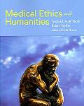 Medical Ethics and Humanities