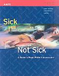 Sick Not Sick: A Guide to Rapid Patient Assessment