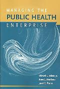 Managing the Public Health Enterprise