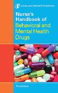 Nurse's Behavioral and Mental Health Drug Handbook
