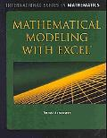 Mathematical Modeling With Excel (International Series in Mathematics)