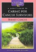 A Nurse's Guide to Caring for Cancer Survivors: Breast Cancer (Jones & Bartlett Survivorship...