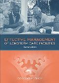 Effective Management Of Long Term Care Facilities