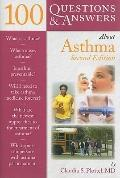 100 Questions & Answers About Asthma, Second Edition