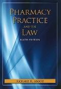 Pharmacy Practice and the Law (PHARMACY PRACTICE & THE LAW)